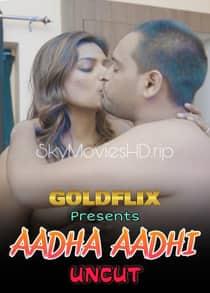 Aadha Aadhi (2021) Uncut Hindi Short Film