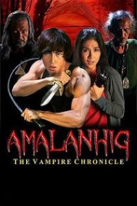 Amalanhig: The Vampire Chronicles (2017)
