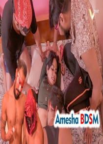 Amesha BDSM (2021) Hindi Short Film