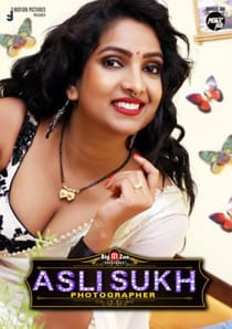 Asli Sukh Photographer (2021) Big Movie Zoo Complete Hindi Web Series