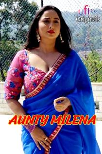 Aunty Milena (2021) Uflix Hindi Web Series