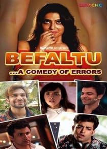 B3faltu (2021) Complete Hindi Web Series