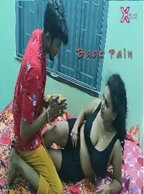 Back Pain (2021) XPrime UNCUT Hindi Short Film