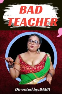 Bad Teacher Uncut (2021) HotHit Hindi Short Film