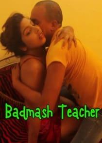 Badmash Teacher (2021) Hindi Short Film