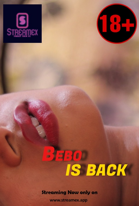 Bebo Is Back (2021) StreamEx Hindi Short Film