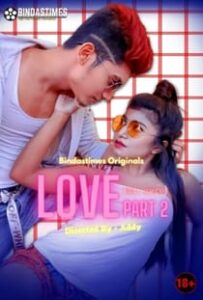 Bebo Love 2 (2021) BindasTimes Hindi Short Film