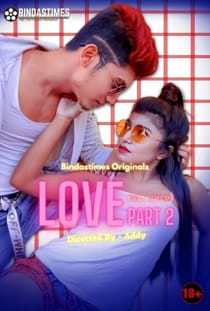 Bebo Love 2 (2021) BindasTimes Hindi Short Film