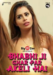 Bhabhi Ji Ghar Par Akeli Hai (2021) Complete Hindi Web Series