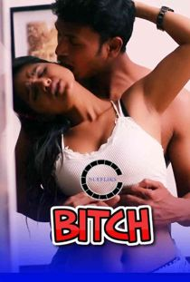 Bitch (2020) Nuefliks Hindi Short Film