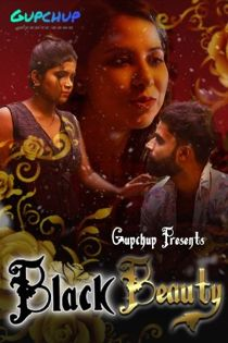 Black Beauty (2021) GupChup Hindi Web Series
