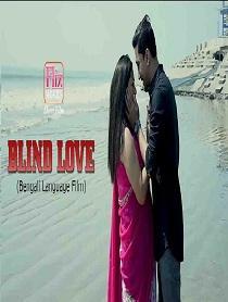Blind Love (2020) Flizmovies Originals Bengali Short Film
