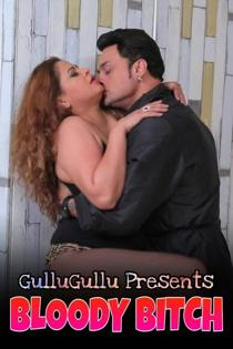 Bloddy Bitch (2021) GulluGullu Hindi Short Film