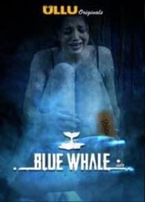 Blue Wha|e (2021) Complete Hindi Web Series