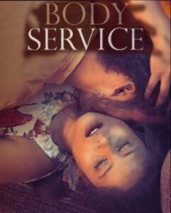 Body Service (2021) Complete Hindi Web Series