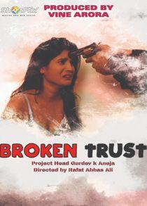 Broken Trust (2021) Hindi Short Film