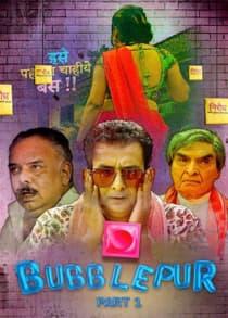 Bubbl3pur Part 1 (2021) Hindi Web Series