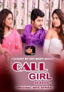 Call Girl (2021) S02 HotMasti Hindi Web Series