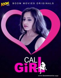 Call Girl (2021) BoomMovies Originals Hindi Short Film