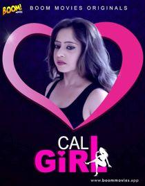 Call Girl (2021) BoomMovies Originals Hindi Short Film