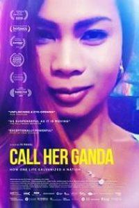 Call Her Ganda (2018)