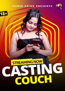 Casting Couch (2021) Hindi Web Series