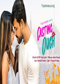 Casting Ouch (2021) Hindi Short Film