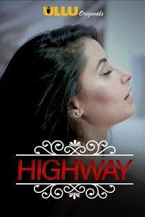 Charmsukh – Highway (2019) S01 Ullu Originals Complete Web Series