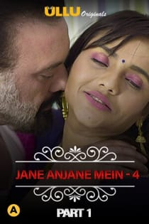 Charmsukh – Jane Anjane Mein 4 (2020) Part 1 Ullu Originals Web Series