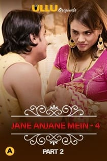 Charmsukh – Jane Anjane Mein 4 (2020) Part 2 Ullu Originals Web Series