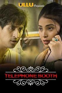 Charmsukh – Telephone Booth (2019) Ullu Originals Web Series