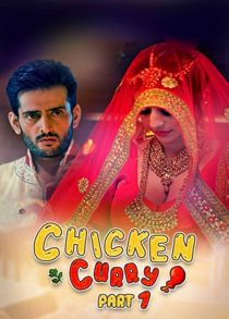 Chiken Curry Part 1 (2021) Complete Hindi Web Series