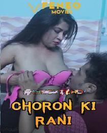Choron Ki Rani (2020) Feneo Original Web Series