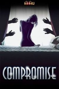 Compromise (2020) Kooku Web Series