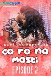 Corona Masti (2020) Gupchup Web Series