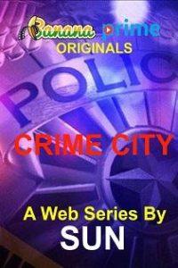 Crime City (2020) Banana Prime Originals