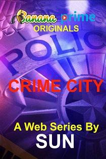 Crime City (2020) Banana Prime Originals