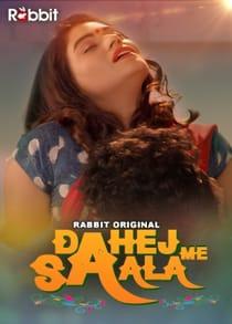 Dahej Me Saala (2021) Complete Hindi Web Series