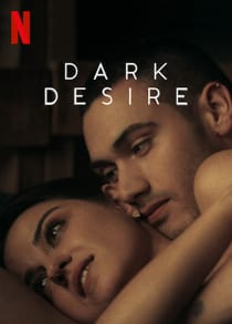 Dark Desire (2020) Complete NF Series