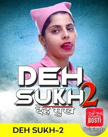 Deh Sukh 2 (2020) CinemaDosti Originals Short Film