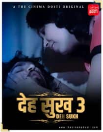 Deh Sukh 3 (2021) CinemaDosti Originals Hindi Short Film