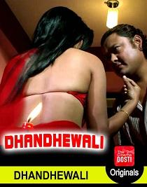 Dhandhewaali (2019) CinemaDosti Originals Short Film