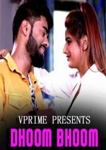 Dhoom Bhoom (2021) Complete Hindi Web Series