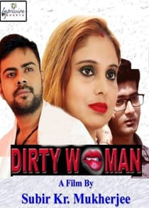 Dirty Women (2021) Bengali Short Film