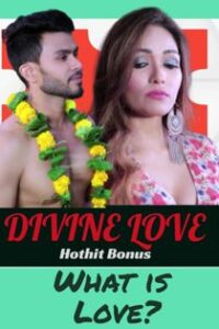 Divine Love (2020) HotHit Hindi Short Film