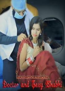 Doctor and Sexy Bhabhi (2021) Hindi Short Film