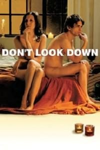 Don't Look Down (2008)