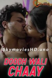 Doodh Wali Chaay (2021) LoveMovies Uncut Hindi Short Film