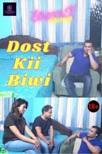 Dost Kii Biwi (2021) StreamEx Hindi Short Film