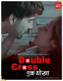 Double Cross (2020) CinemaDosti Originals Hindi Short Film